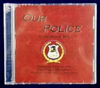 """""""Our Police"""" CD - $7.00"""