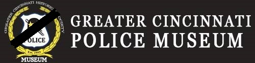 Greater Cincinnati Police Museum